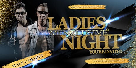 MenXclusive Ladies Night Out - Melbourne 23 MAY tickets