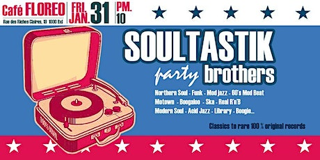 Soultastik Brothers party tickets