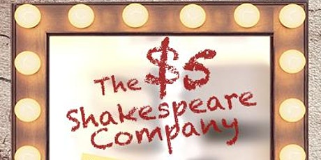 The $5 Shakespeare Company tickets