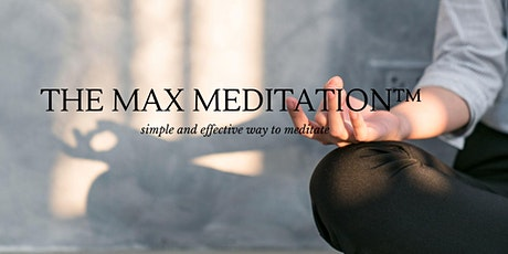 The Max Meditation System™ tickets