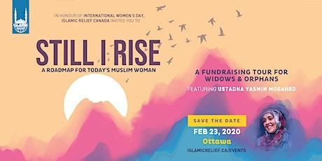 Still I Rise ft Ustadha Yasmin Mogahed · Ottawa tickets