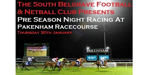 SBFNC Presents Pre Season Race Night at Pakenham Racehourse