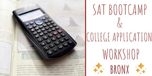 SAT PREP 2-DAY BOOTCAMP PLUS GETTING AHEAD COLLEGE APPLICATION WORKSHOP