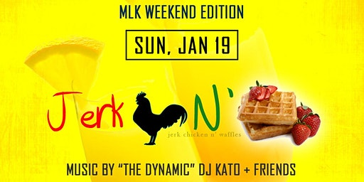 Jerk Chicken N' Waffles Sunday Brunch: MLK Weekend Edition, 2020