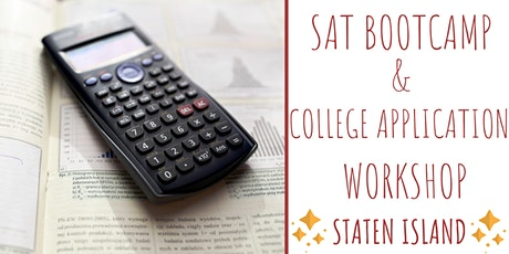 SAT PREP 2-DAY BOOTCAMP PLUS GETTING AHEAD COLLEGE APPLICATION WORKSHOP tickets