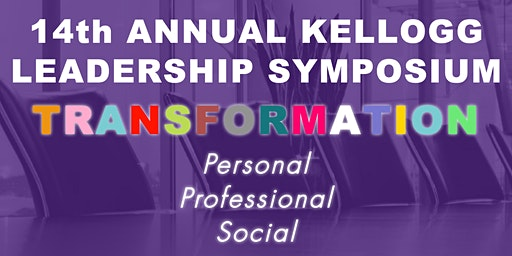 Northwestern's Kellogg 14th Annual Leadership Symposium - Feb 15th, 2020