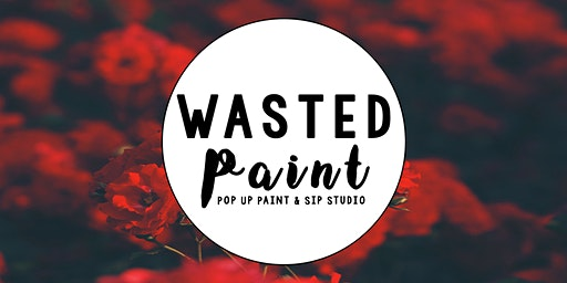 Wasted Paint // Valentine's Day Special