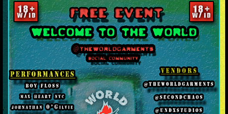 """Welcome To The World"" a social event by The World Garments tickets"