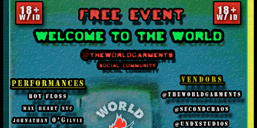 """Welcome To The World"" a social event by The World Garments"