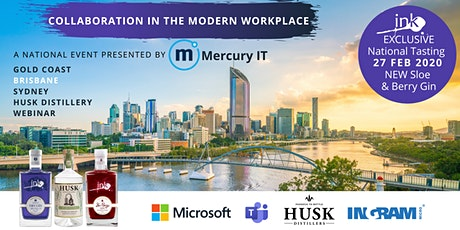 Collaboration in the Modern Workplace with Microsoft - Brisbane & Webinar 27FEB20 tickets