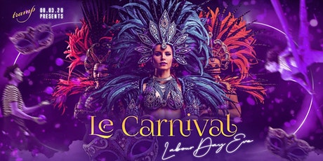 Tramp Le Carnival - Labour Day Eve tickets