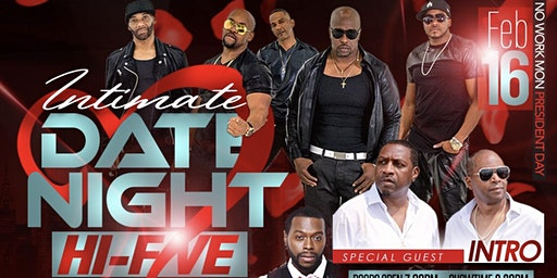 HI-FIVE and INTRO PRESENT AN INTIMATE DATE NIGHT   UP CLOSE AND PERSONAL