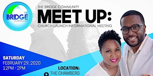 The Bridge Community Church Launch Informational Meeting