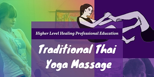 Traditional Thai Yoga Massage Workshop - 2 Days, 12 CEU Credits