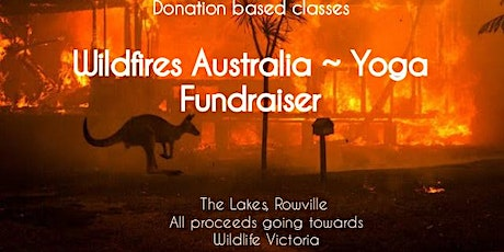 Wildfires Australia  - Yoga Fundraiser - Help Mother Nature Heal tickets