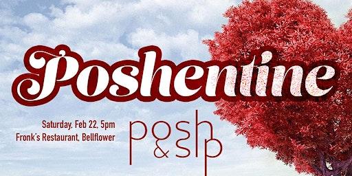 Postentine Posh & Sip, Sat Feb 22nd