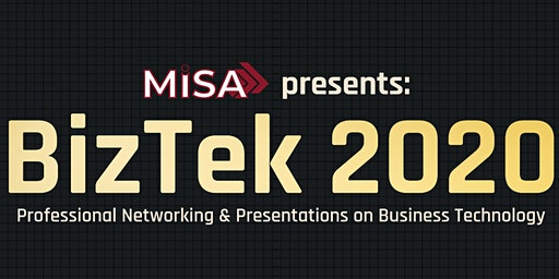BizTek 2020 - Brought to you by MISA Asper