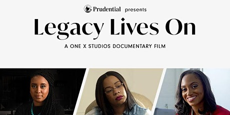 The Legacy Lives On Film Screening & Women of Color Entrepreneur Panel tickets