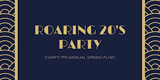 CHKP Spring Fling: A Roaring 20's Party