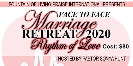 """2020 Face to Face Marriage Retreat """"Rhythm of Love""""  tickets"""