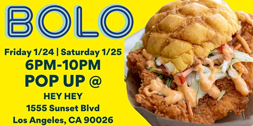 BOLO Hong Kong Fried Chicken Sando Pop-up Stand  in Echo Park