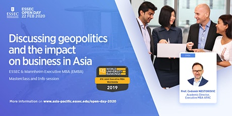 """Discussing geopolitics and the impact on business in Asia"" Masterclass by ESSEC Executive MBA Asia-Pacific tickets"