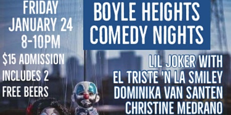 BOYLE HEIGHTS COMEDY NIGHTS @ ECLECTIC BOYLE HEIGHTS tickets