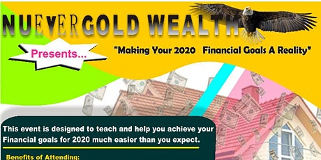 """""""Making Your 2020 Financial Goals a Reality"""" tickets"""
