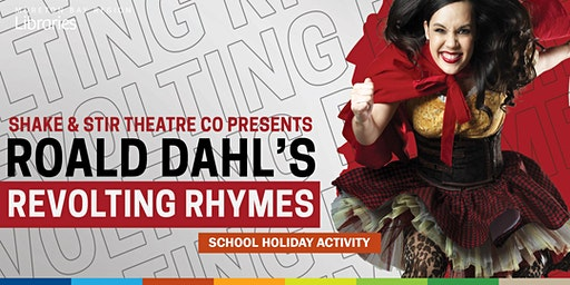 Revolting rhymes (5+ years) - Redcliffe Library