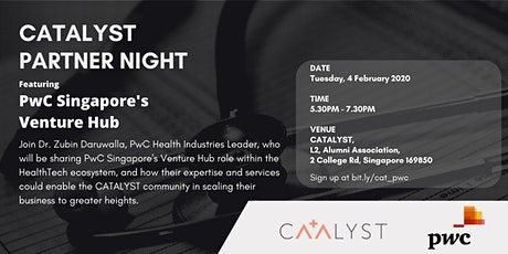 CATALYST Partner Night - PwC Singapore's Venture Hub tickets
