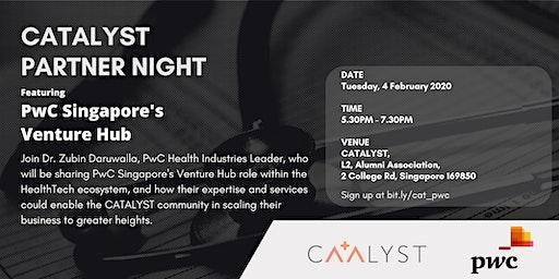 CATALYST Partner Night - PwC Singapore's Venture Hub