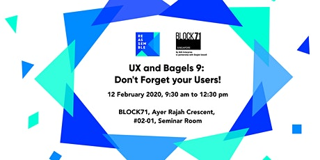 UX and Bagels 9: Don't Forget your Users! tickets