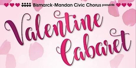 Bismarck-Mandan Civic Chorus presents Valentine Cabaret tickets