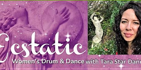 Ecstatic Healing Women's Drum & Dance Experience with Tara Star Dancer tickets