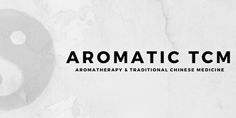 Free Introduction to Aromatic TCM [POSTPONED TILL FURTHER NOTICE] tickets