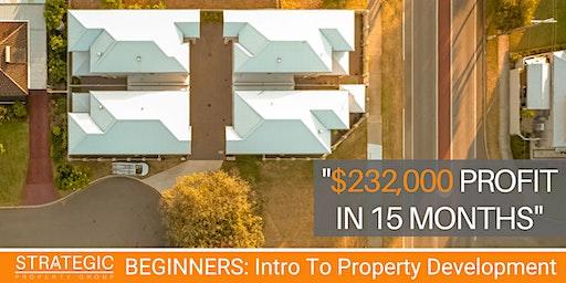 Beginners: Intro To Property Development