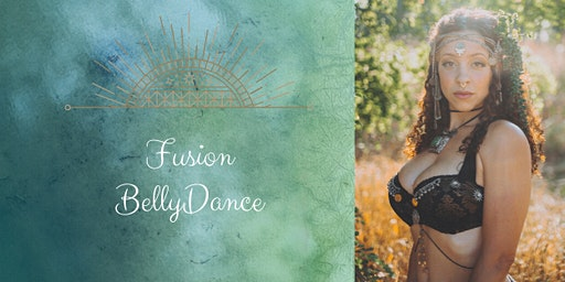 Fusion Belly Dance Fundamentals w/ Olivia Ray