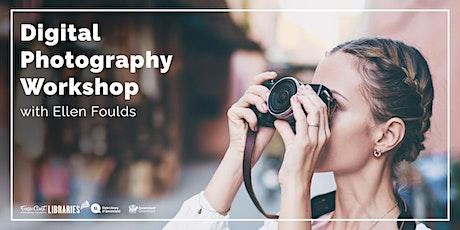Digital Photography Workshop -  Hervey Bay Library tickets
