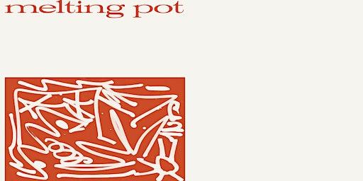 Melting Pot: Art, Not Apart jam experience