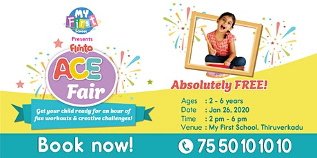 Flinto ACE fair @ My First School, Thiruverkadu tickets