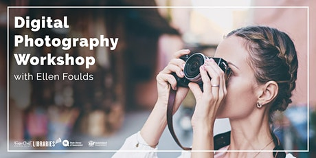 Digital Photography Workshop - Tiaro Library tickets