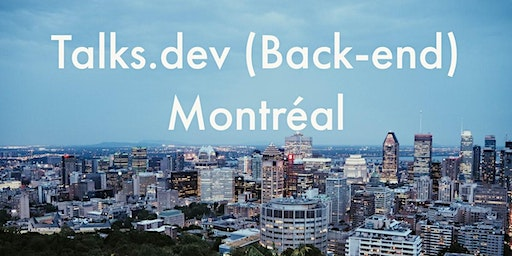 talks.dev (Back-end) Montreal - Tech Talks, Opportunities and Networking