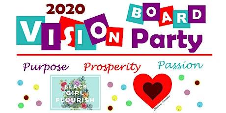 2020 Vision Board Party: Purpose, Prosperity, Passion tickets