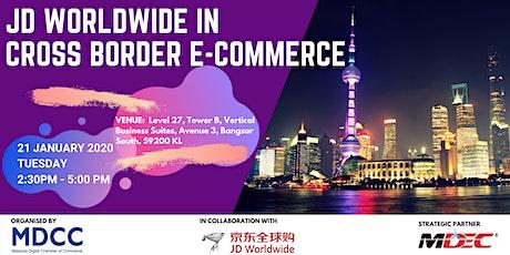 21 Jan 2020   JD Worldwide In Cross Border eCommerce tickets