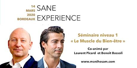Séminaire SANE Expérience niveau 1 à Bordeaux  - Le Muscle du Bien-Etre animé par Benoit Bassoli et Laurent Picard billets