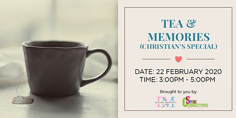 Tea and Memories (Christian's Special) (50% OFF) tickets