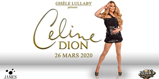 Gisèle Lullaby présente Céline Dion