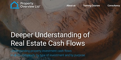 Deeper Understanding of Real Estate Cash Flows, 1 day course, London tickets