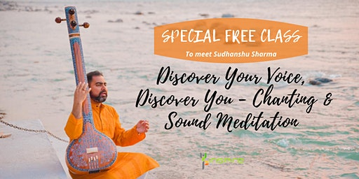 Free Event: Discover Your Voice Discover You - Chanting & Sound Meditation