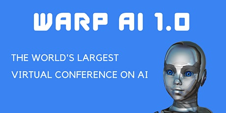 WARP AI 1.0 - Virtual Conference tickets